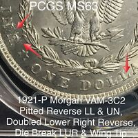 1921 P MORGAN VAM 3C2 PITTED REVERSE LL & UN, DOUBLED LOWER REVERSE PCGS MINT STATE 63