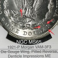1921 P MORGAN VAM-3F3 DIE GOUGE WING PITTED REVERSE NGC MINT STATE 65 HOT 50 FINEST KNOWN