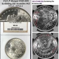 1921 P MORGAN VAM-3DA SCRIBBLING DIE SCRATCHES 62 NGC MINT STATE 65 FINEST KNOWN