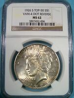 NGC 1926-S MINT STATE 62 $1 PEACE DOLLAR FLASHY  COLOR TOP 50 VAM 4A DOT REVERSE
