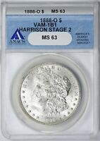 1888-O MORGAN DOLLAR ANACS MINT STATE 63 VAM-1B1 HARRISON STAGE 2 EDS SCARFACE