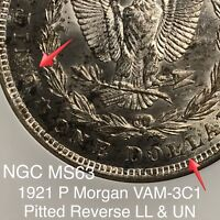 1921 P MORGAN VAM 3C1 PITTED REVERSE LL & UN, HOT 50, NGC MINT STATE 63 FINEST KNOWN
