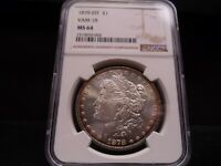 1878 8TF MINT STATE 64 VAM-18 MORGAN SILVER DOLLAR NGC CERTIFIED - BRIGHT/TONING/COLOR