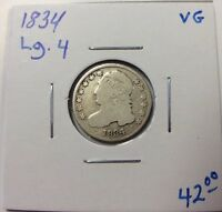 1834 CAPPED BUST SILVER DIME LG 4 IN VG CONDITION