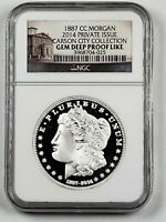 2014 PRIVATE ISSUE CARSON CITY MORGAN DOLLAR 1887 NGC GEM DEEP PROOF LIKE