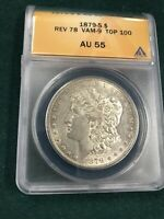 1879 S REV 78 MORGAN DOLLAR VAM 9 TOP 100 ANACS AU55