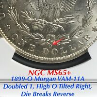 1899-O MORGAN VAM-11A DOUBLED 1 DIE BREAKS REVERSE NGC MINT STATE 65 FINEST KNOWN LISTED
