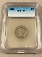 1885 - LIBERTY V NICKEL COIN - ICG G4 - KEY DATE -  DATE