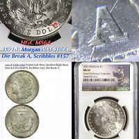 1921 P MORGAN VAM-106A DIE BREAK A, SCRIBBLES 157, NGC MINT STATE 64 FINEST LISTED