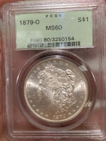 1879 O S$1 MORGAN  SILVER  DOLLAR DATE BU PCGS MINT STATE 60 OLD GREEN HOLDER MS