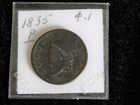 1835 P/CORONET HEAD LARGE CENT CIR /  BROWN/  U GRADE.
