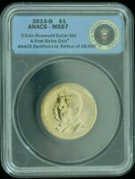 2013-D ROOSEVELT ONE DOLLAR - ANACS - MINT STATE 67 - BRILLIANT UNCIRCULATED FIRST STRIKE