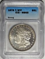 1878 7/8TF $1 ICG MINT STATE 65 GEM UNCIRCULATED LOOKS PROOF LIKE PL MORGAN DOLLAR COIN
