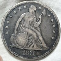 1871 SEATED LIBERTY DOLLAR  FINE DETAILS EXTRA FINE  EARLY SILVER $1 TYPE COIN