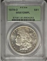 1879-O $1 PCGS MINT STATE 61 DMPL OGH DEEP MIRROR PROOF LIKE MORGAN SILVER DOLLAR COIN