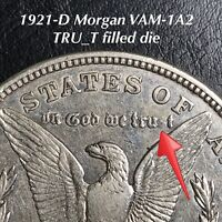 1921-D MORGAN VAM-1A2 TRU_T FILLED DIE, AWESOME CONDITION