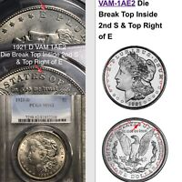 1921-D MORGAN VAM 1AE2 DIE BREAK TOP INSIDE 2ND S & TOP RIGHT OF E PCGS MINT STATE 62