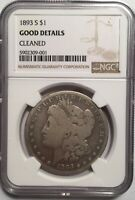 1893-S MORGAN SILVER DOLLAR NGC GOOD CLEANED 11618 STRONG GOOD. CONSIDERABLE