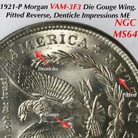 1921 P MORGAN VAM-3F3 DIE GOUGE WING PITTED REVERSE DENTICLE IMPRESSION NGC MINT STATE 64
