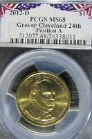 2012-D GROVER CLEVELAND  PCGS MINT STATE 68 TOP POP POS.A