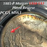 1885 P MORGAN DOLLAR VAM 1A1 PITTED REVERSE, DOUBLING O ON ONE, PCGS MINT STATE 63 TONING