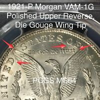 1921 P MORGAN SILVER DOLLAR VAM 1G POLISHED UPPER REVERSE, DIE GOUGE PCGS MINT STATE 64