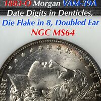 1883-O MORGAN VAM-39A DATE DIGITS IN DENTICLES, DIE FLAKE IN 8, NGC MINT STATE 64 TONING