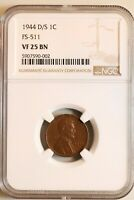 1944-D/S FS-511 LINCOLN WHEAT CENT - NGC VF25 BN 90002