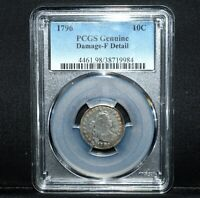 1796 DRAPED BUST DIME  PCGS GENUINE DAMAGE F DETAIL  10C  FINE TRUSTED