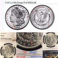 1921-D MORGAN VAM-2A DIE GOUGE IN O DOUBLED DATE NGC MINT STATE 63 SECOND FINEST LISTED