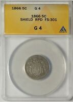 1866/1866 5C ANACS G 4 REPUNCHED DATE RPD SHIELD NICKEL WITH RAYS VARIETY COIN
