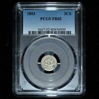 1853 3 CENT SILVER  PCGS FR-02  3CS LOWBALL LOW BALL FAIR 2 TYPE 1 TRUSTED