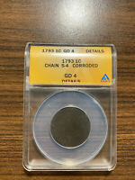 1793 P FLOWING HAIR CHAIN LARGE CENT S 4 ANACS GENUINE CORRO