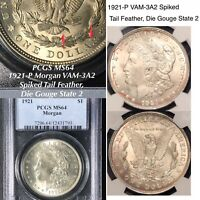 1921-P MORGAN VAM-3A2 SPIKED TAIL FEATHER, DIE GOUGE STATE 2 PCGS MINT STATE 64 FINEST