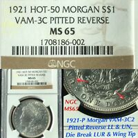 1921 P MORGAN VAM 3C2 PITTED REVERSE LL & UN, HOT 50, NGC MINT STATE 65 FINEST LISTED