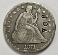 1871 SEATED LIBERTY SILVER DOLLAR W/ COUNTER STAMP