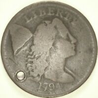 1794 LIBERTY CAP CENT   LETTERED EDGE   VG/AG BUT HOLED