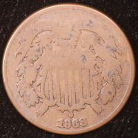 1868 2 TWO CENT PIECE COIN M1899