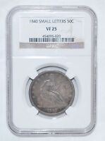 1840 SEATED LIBERTY HALF DOLLAR   SMALL LETTERS   NGC   VF 25
