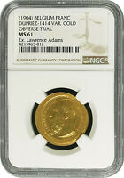 1904  BELGIUM FRANC GOLD OBVERSE DIE TRIAL UNIFACE OVERSTRIKE NGC MS 61 UNIQUE