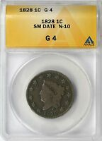 1828 LARGE CENT 1C ANACS G4 SMALL DATE N-10