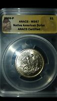 2009 - P NATIVE AMERICAN DOLLAR ANACS CERTIFIED MINT STATE 67