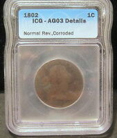 1802 DRAPED BUST LARGE CENT   ICG  AG03 DETAILS   NORMAL REV. CORRODED   1801