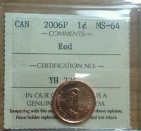 2006 P 1 CENT ICCS GRADED MS64 LOW MINTAGE VARIETY