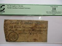 COLONIAL CURRENCY N. CAROLINA NC 69 ,APRIL 4  1748 40S PCGS VG 10 APPARENT