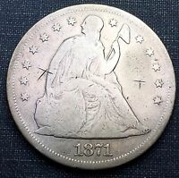 1871 SEATED LIBERTY DOLLAR  G/VG DETAILS