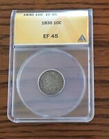 1830 CAPPED BUST 10C SILVER DIME XF 45 ANACS SHIPS FREE USA EXTRA FINE