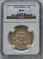 LT // PORTUGAL   AR 10 ESCUDOS 1932   NGC MS 62   FIRST DATE    THIS GRADE
