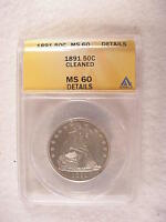 1891 SEATED LIBERTY 50C WITH MOTTO ANACS MS60 CLEANED