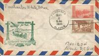 1ST FLIGHT COVER - FAIRBANKS AK-WHITE HORSE YUKON - FAIRBANKS AK 5/8/1938